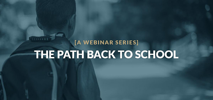 Frontline - The Path Back to School Webinar